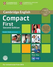 Student's Book Pack (SB with Answers with CD-ROM and Class Audio CDs) Compact First Second Edition