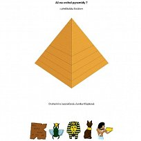 Až na vrchol pyramidy? Z předškoláka školákem (publikace)