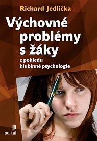 Výchovné problémy s žáky z pohledu hlubinné psychologie