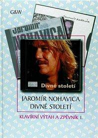 Jaromír Nohavica (1. díl) Divné století