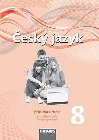 Český jazyk 8 pro ZŠ a VG /nová generace/ PU