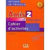 Amis et compagnie 2 - PS cahier d'activités