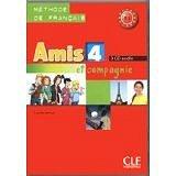 Amis et compagnie 4 - CD audio pour la classe (3)