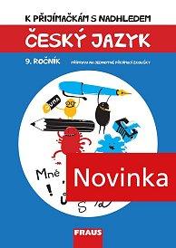 K přijímačkám s nadhledem, český jazyk a literatura 9. ročník