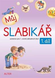 Můj SLABIKÁŘ - 1. díl