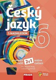 Český jazyk s nadhledem 6 pro ZŠ a VG PS 2v1