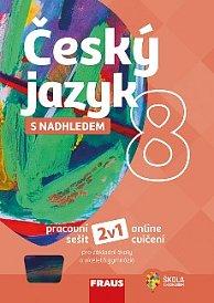 Český jazyk s nadhledem 8 pro ZŠ a VG PS 2v1